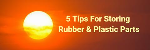 How to store rubber and plastic parts